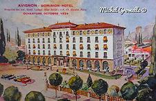 Hôtel Dominion Rue Victor Hugo Avignon. Cartes postales anciennes. Michel Gromelle. Avignon la cité mariale.