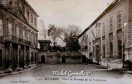 Rue Viala Hôtel de la Préfecture Avignon. Cartes postales anciennes. Michel Gromelle. Avignon la cité mariale.