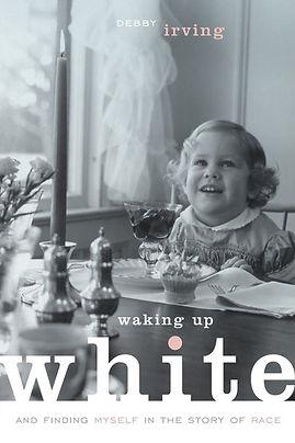 Waking Up White.jpeg