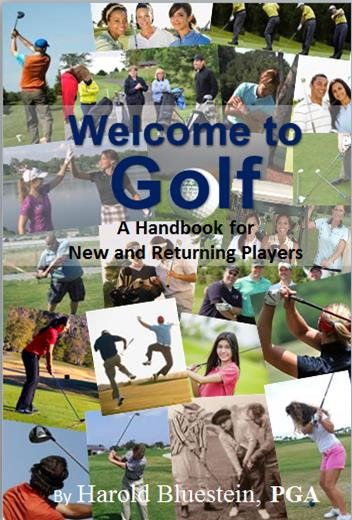Welcome to Golf A Handbook for New and Returning Players