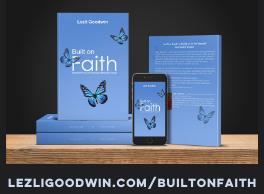 BuIlt on Faith by Lezli Goodwin