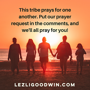 LGE This Tribe prays for one another.png