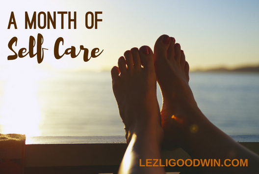 A Month of Self Care