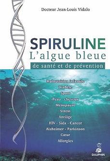 Livre Spiruline l'algue bleue de santé et de prévention