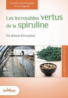 Livre Les incroyables vertus de la spiruline