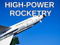 High-power rocketry.jpg