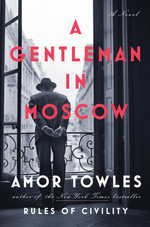A Gentleman in Moscow by Amor Towles.