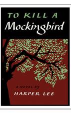 To Kill a Mockingbird by Harper Lee.