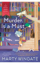 Murder is a Must by Marty Wingate.