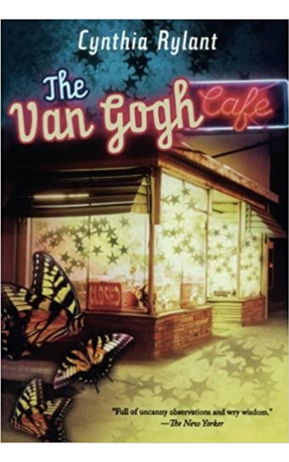 The Van Gogh Cafe by Cynthia Rylant.