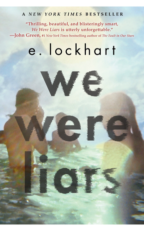 We Were Liars by E. Lockhart.