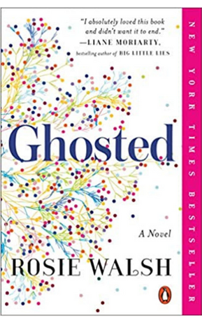 Ghosted by Rosie Walsh.
