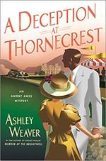 A Deception at Thornecrest by Ashley Weaver.