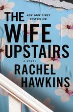 The Wife Upstairs by Rachel Hawkins.