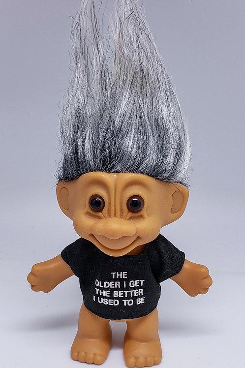 Vintage Russ Troll Doll - The Older I Get...