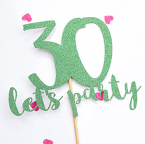 Lets Party Age cake topper