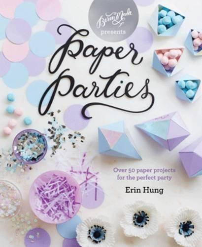 Styling Berin Made 'Paper Parties' craft book