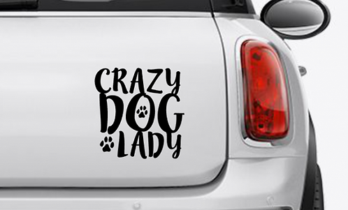 Crazy Dog Lady Car Decal / Sticker