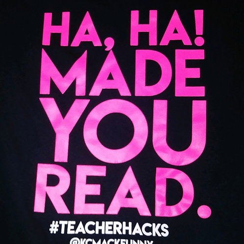 Ha, Ha! Made You Read. - Shirt (pink/black)
