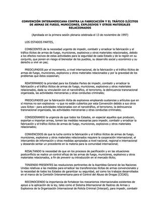 CONVENCIÓN INTERAMERICANA CONTRA LA FABRICACIÓN Y EL TRÁFICO ILÍCITOS DE ARMAS DE FUEGO, MUNICIONES, EXPLOSIVOS Y OTROS MATERIALES RELACIONADOS