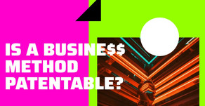 Is A Business Method Patentable?