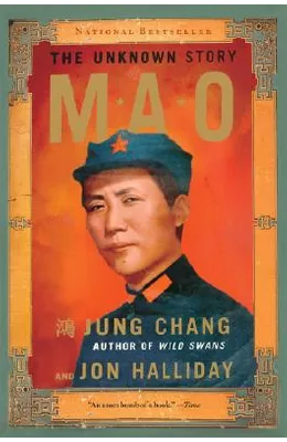 Mao: The Unknown Story by Jung Chang and Jon Halliday