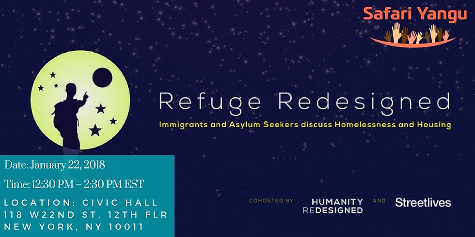 Refuge Redesigned: Immigrants and Asylum Seekers discuss Homelessness and Housing
