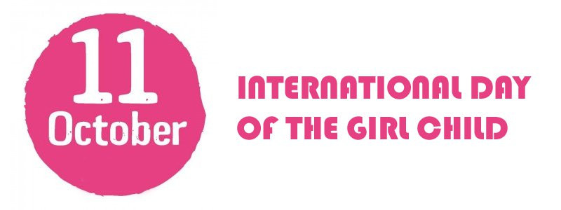 International Day of the Girl Child - OCT 11