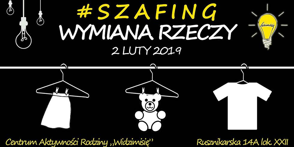 SZAFING - WYMIANA RZECZY