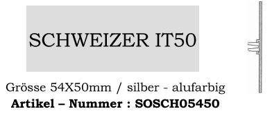 Schweizer IT50 I 54x50mm