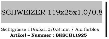Schweizer 119x25mm