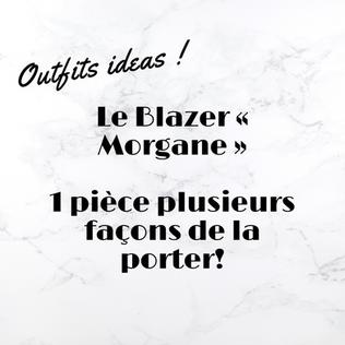 Le Blazer « Morgane » 1 pièce plusieurs