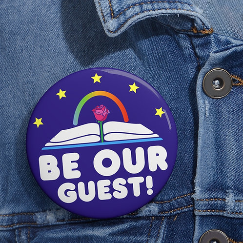 Be Our Guest! Pin Button
