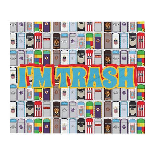 I'm Trash Throw Blanket