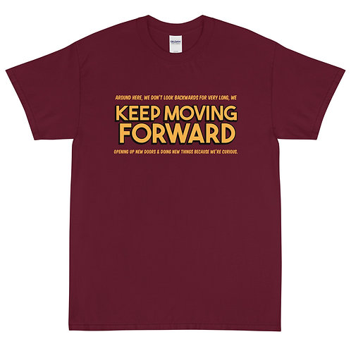keep moving forward tee