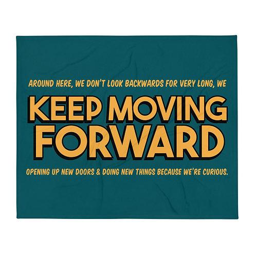 keep moving forward blanket