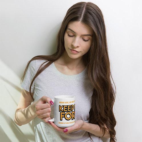 keep moving forward mug