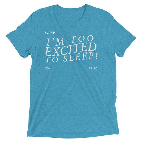 i'm too excited to sleep! tee