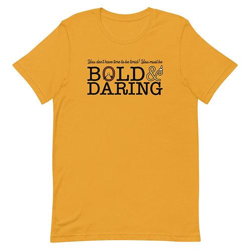 bold & daring tee
