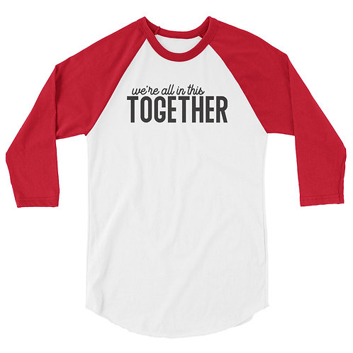 all in this together baseball tee