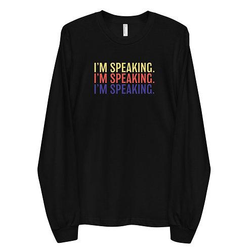 i'm speaking long sleeve tee