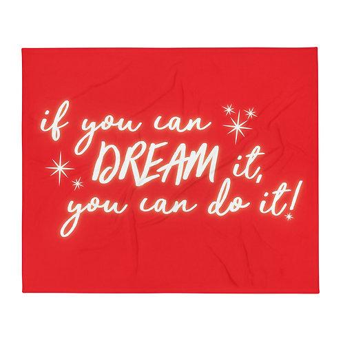 dream it, do it blanket