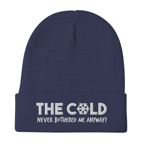 cold never bothered me winter hat