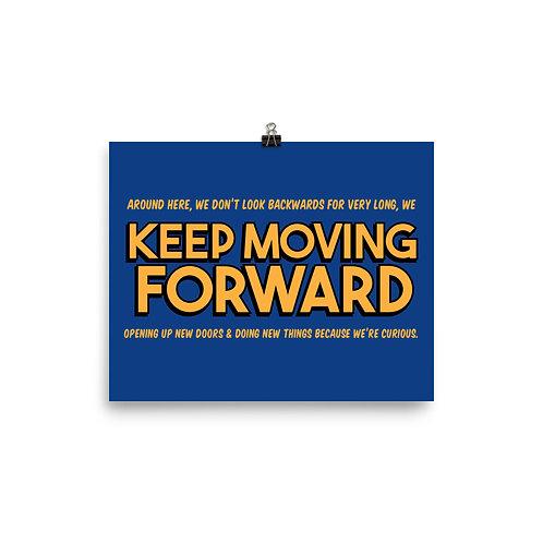 keep moving forward print