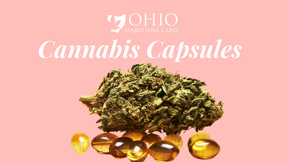 What are cannabis capsules