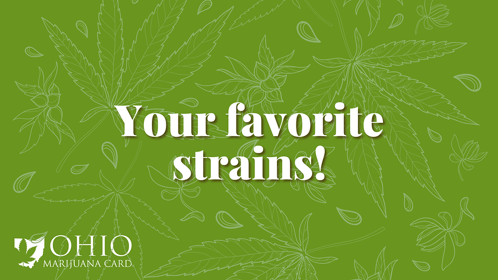 favorite cannabis strains according to ohio patients