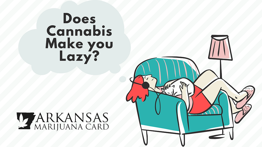 Does cannabis make you lazy?