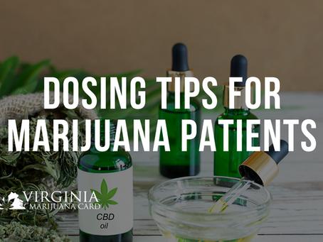 Helpful Dosing Tips For New Medical Marijuana Patients