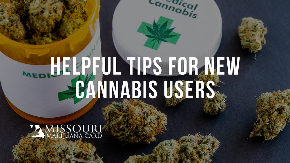 Tips for New Cannabis users