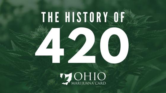 History of 420 Marijuana